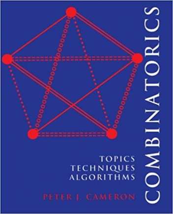 COMBINATORICS:TOPICS TECHNIQUES ALGORITHMS